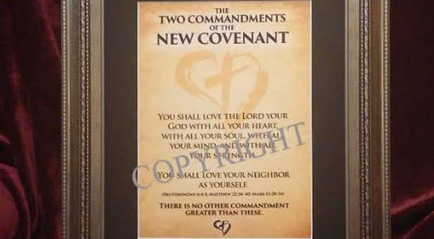 The Two Commandments of the New Covenant