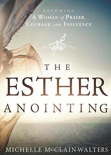 Esther Annointing